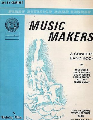 Music Makers 2nd B-flat Clarinet Concert Band Book, Belwin Mills 1972, Paperbac