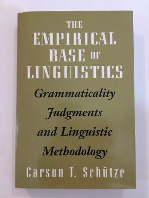 The Empirical Base of Linguistics Carson T Schutze, excellent, first printing,