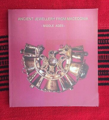 ANCIENT JEWELRY FROM MACEDONIA - MIDDLE AGES - Book