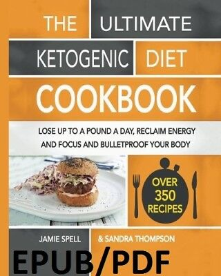 (PDF.EPUB) The Ultimate Ketogenic Diet Cookbook: Lose Up To A Pound A Day EB00K