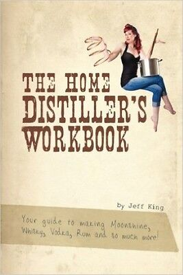 The Home Distiller's Workbook Vol 2 How to Brew Beer A Beginners To Home Brewing