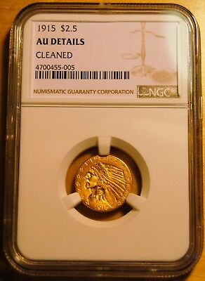 1915 $2.5 Gold Coin (AU Details - Cleaned) JUST BACK FROM NGC!!! NICE LOOKING!!!