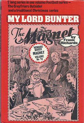 The Magnet Howard Baker reprint Vol 14 My Lord Bunter  (Billy Bunter)