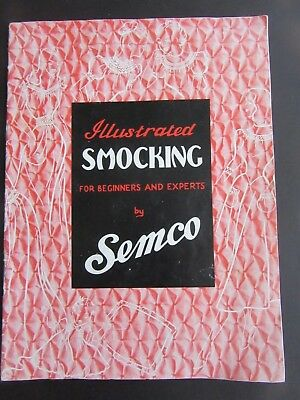 Illustrated Smocking for Beginners and Experts by Semco