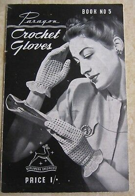 Crochet Gloves by Paragon - Book No 5