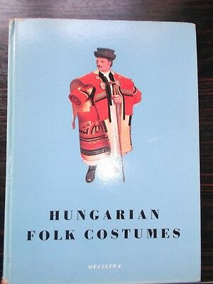 RARE first edition book ''Hungarian Folk Costumes'' 1938