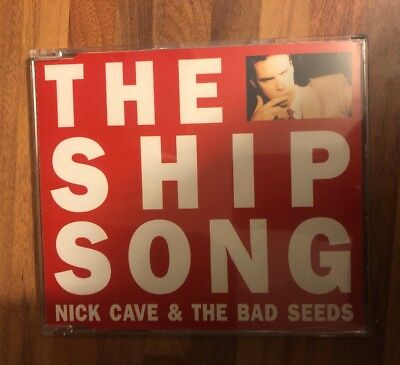 Nick Cave And The Bad Seeds: The Ship Song (Deleted 2 track CD Single)