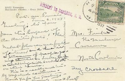 Haiti: 1937: post card Pittorewque to Cameron, Missent to Cameron