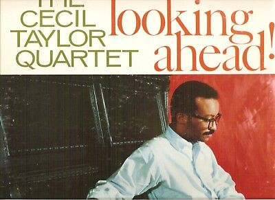 CECIL TAYLOR QUARTET - Looking Ahead !