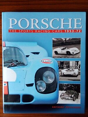 Porsche The Sports Racing Cars 1953 - 1972 Anthony Pritchard Libro Book Livre