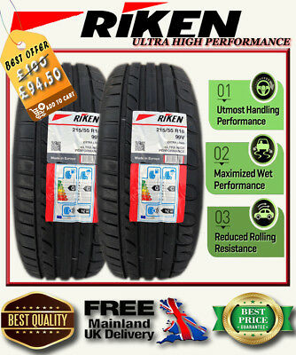 2X RIKEN UHP 99V 215/55/18  215/55R18   2X New 215 55 18  MICHELIN MADE