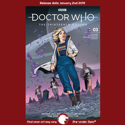 DOCTOR WHO 13TH #3 CVR A ISAACS 1st Print (WK01.19) PREORDER JAN 2ND