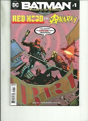 BATMAN  #1 PRELUDE TO THE WEDDING #1 RED HOOD VS ANARKY 2018 DC Comics  NM