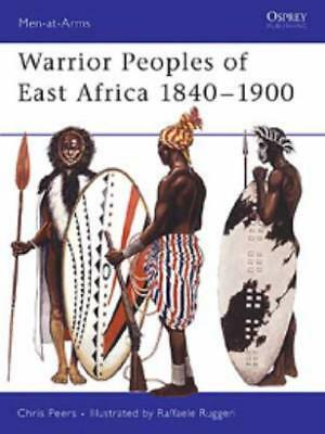 Osprey Men-at-Arms Warrior Peoples of East Africa 1840-1900 SC MINT