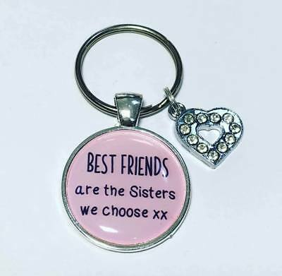 Best friends are the Sisters we choose keyring Friend gifts Friend keyring