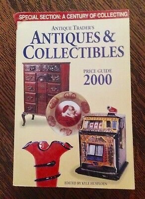 Antique Trader's Antiques & Collectibles Price Guide 2000 -Century Of Collecting