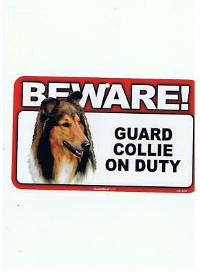"Beware!  Guard  ""collie""  On Duty"