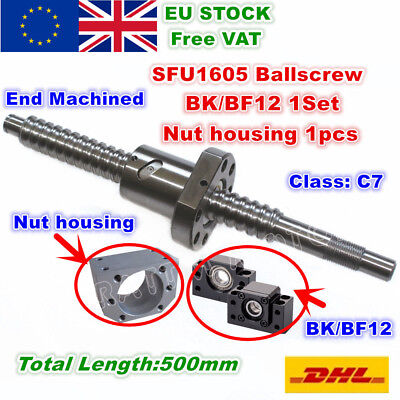 【UK】SFU1605 L500mm Ballscrew&Nut+ BK/BF12 Support + Nut housing for CNC Router