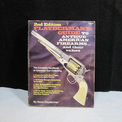 Flayderman's Guide to Antique American Firearms Gun Collecting Handbook