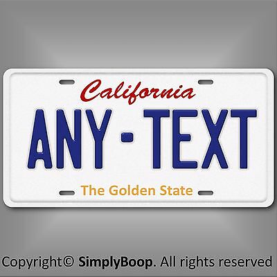 California ANY TEXT Your Personalized Text Aluminum Vanity License Plate Tag