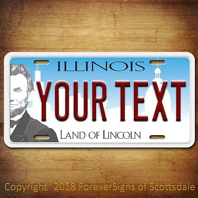 ILLINOIS YOUR TEXT Personalized Your Way Aluminum Vanity License Plate Tag New