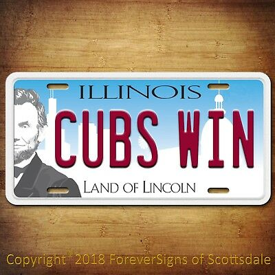 Chicago  CUBS WIN Baseball Team Aluminum License Plate Tag Illinois NEW