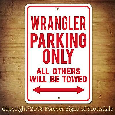 Jeep Wrangler Parking Only All Others Towed Man Cave Novelty Aluminum Sign
