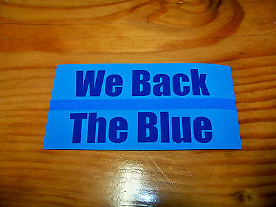 """Thin Blue Line """"We Back The Blue"""" Blue Decal -SUPPORT POLICE /  LAW ENFORCEMENT"""