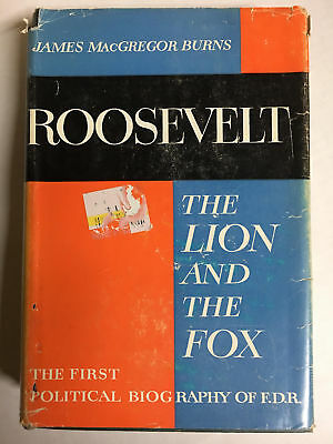 Roosevelt: The Lion and the Fox by Burns, James McGregor Roosevelt