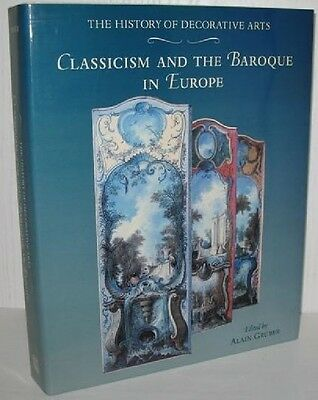 Book - History of Decorative Arts: Classicism and the Baroque in Europe - w/Box