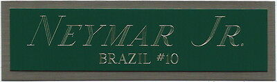 NEYMAR JR. NAMEPLATE FOR AUTOGRAPHED Signed SOCCER BALL-FOOTBALL-JERSEY-PHOTO