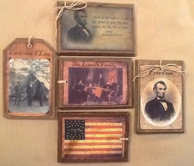 5 GRUNGY Abe Lincoln Wooden Hang Tags/Ornaments/ORNIES  Flag,Family,Quote SET*0