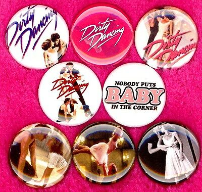 Dirty Dancing 8 NEW button pin badges nobody puts baby in the corner swayze