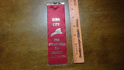 Vintage King City 3Oth Reunion  Canada  Fire Department Ribbon  Bx 11 #36
