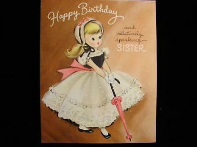 "Vintage ""relatively Speaking Sister......!!"" Birthday Greeting Card"