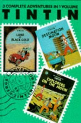 The Adventures of Tintin Volume 5: Land of Black Gold / Destination Moon / Explo