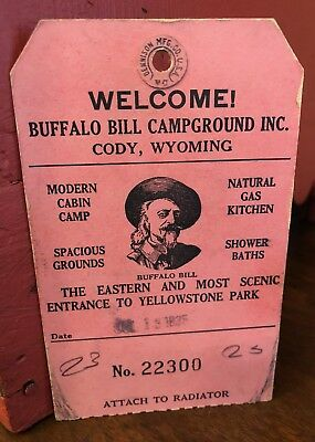 1935 BUFFALO BILL Campground Tag CODY WYOMING YELLOWSTONE PARK CAMPING Dennison
