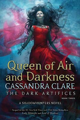 The Dark Artifices Book 3: Queen of Air & Darkness by Cassandra Clare (English)