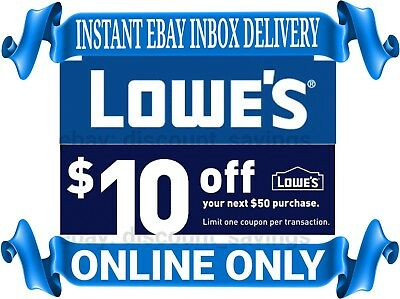 Lowes 10 off 50 Promo Code For Online only 1coupon - good to 12/31/18