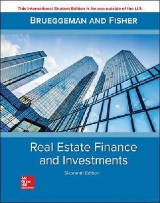 Real Estate Finance and Investments 16e by William B. Brueggeman Intl Edition