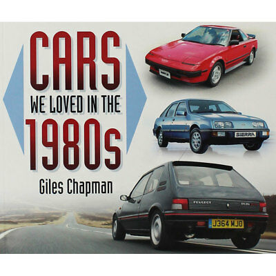 Cars We Loved In The 80s by Giles Chapman (Paperback), Non Fiction Books, New