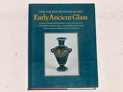 The Toledo Museum of Art, Early Ancient Glass: Early Roman Empire 1600 BC to AD