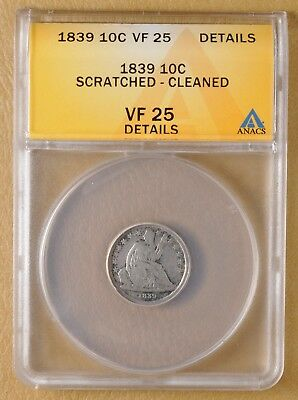 1839 Seated Liberty Dime ANACS VF 25 Details