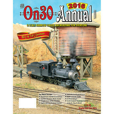 On30 ANNUAL 2016 - O Scale Narrow Gauge Railroading for Everyone -- (NEW BOOK)