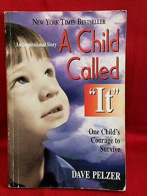 """A Child Called """"It"""" : One Child's Courage to Survive by Dave Pelzer (1995, Pape…"""