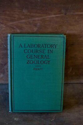 ANTIQUE a laboratory course in general zoology Pratt