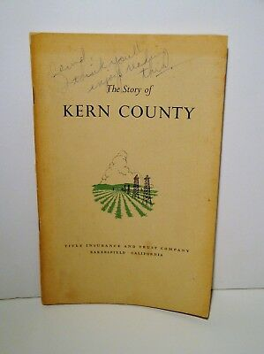 1961 Story of Kern County California-Illustrated History Booklet-Bakersfield-CA