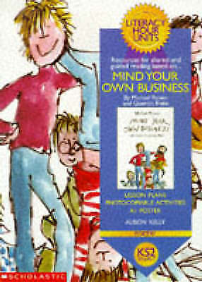 Mind Your Own Business KS2 (Literacy Hour Units)  [New]