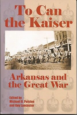Arkansas And The Great War