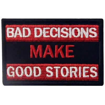 Bad decisions make good stories Embroidery Hook patches armband badges patch